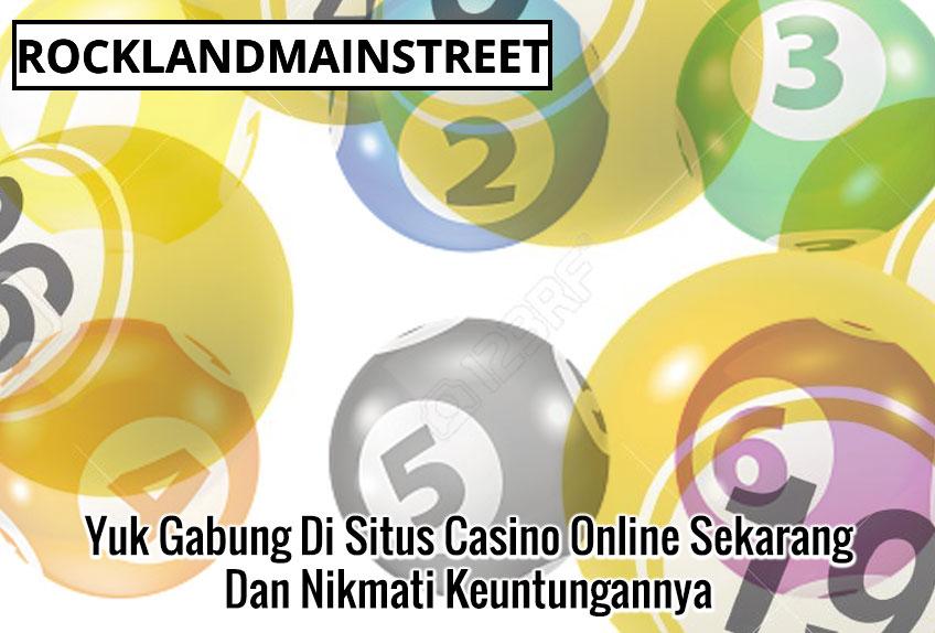 Yuk Gabung Di Situs Casino Online Sekarang Dan Nikmati Keuntungannya