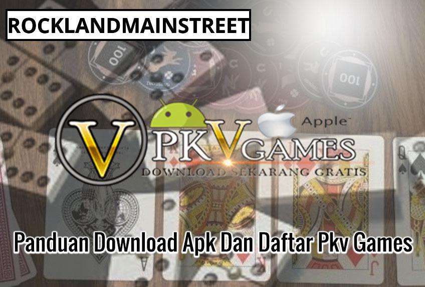Panduan Download Apk Dan Daftar Pkv Games